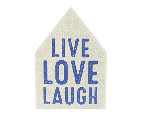 Nástenná dekorácia Live Love Laugh Blue
