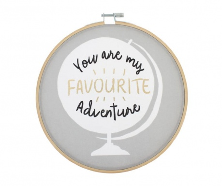 Decoratiune de perete You Are My Favourite Adventure