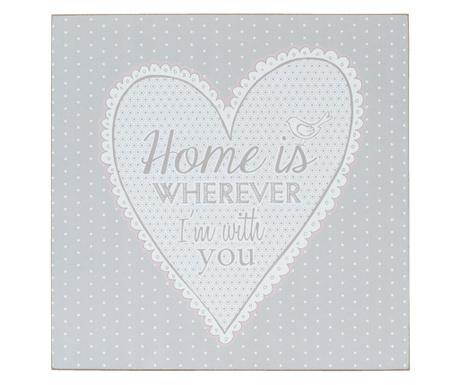 Obraz Home Is Wherever 30x30 cm