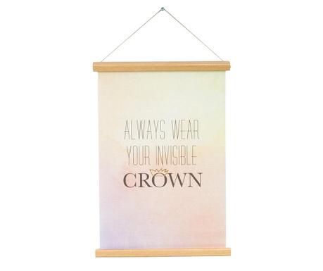 Zidni ukras Always Wear Your Invisible Crown