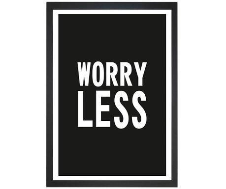 Obraz Worry Less 24x29 cm