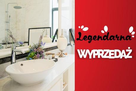 Legendarna Wyprzedaż: Użyteczne w łazience