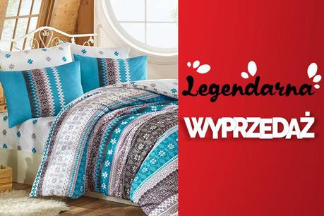 Legendarna Wyprzedaż: Tekstylia domowe