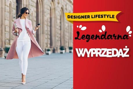 Legendarna Wyprzedaż: Designerski styl życia