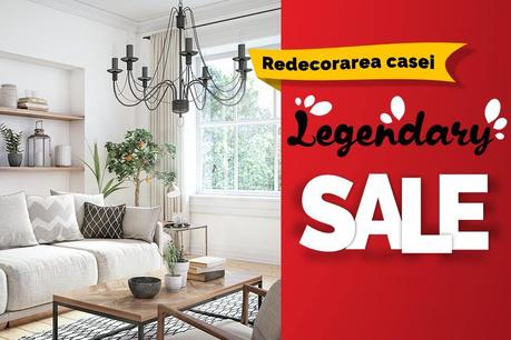 Legendary Sale: Redecorarea casei